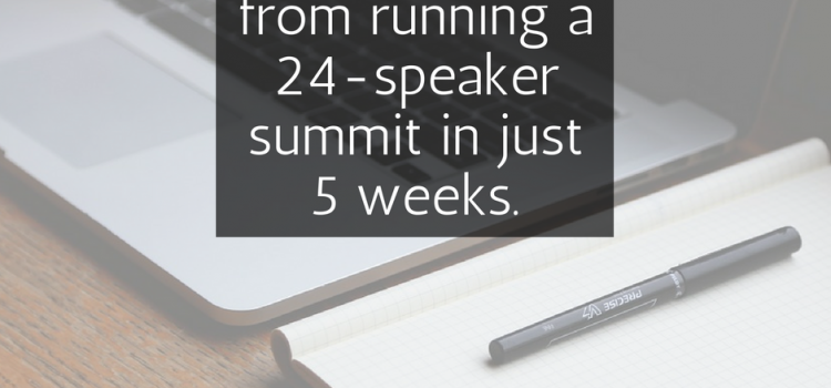 Running a Summit in Just 5 Weeks