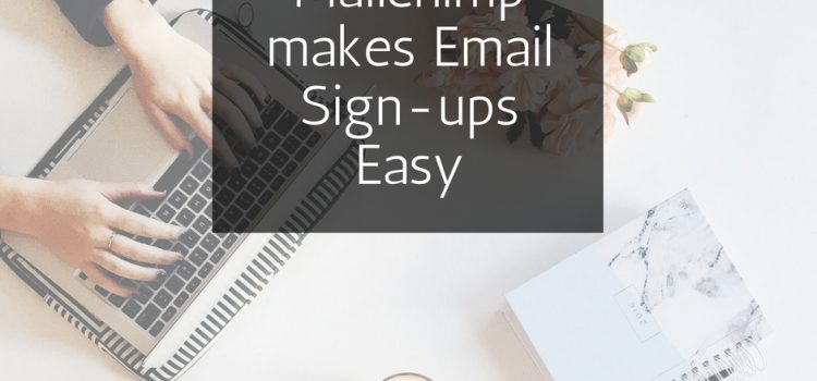 Mailchimp for Easy Sign-ups