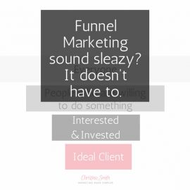 Funnel Marketing is a New Name for What You are Doing
