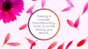 Don't fake it