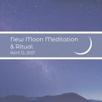 New Moon Ceremony - April