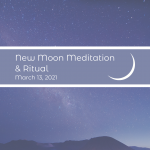 New Moon Ceremony - March