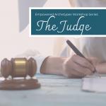 Empowered Archetypes Workshop: The Judge