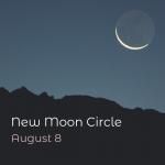 New Moon Ceremony - August