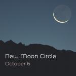 New Moon Ceremony - October