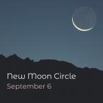New Moon Ceremony - September
